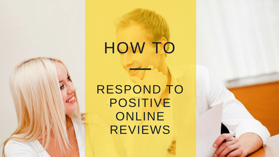 How to respond to positive reviews from customers