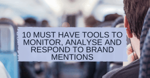 Tools For Tracking Brand mentions