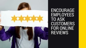 5 Star banner with heading encourage employees to ask customers for online reviews